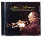 James Morrison Gospel Collection (Volume 2)