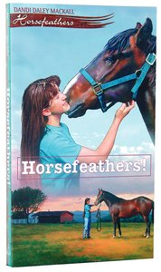 Horsefeathers! (#01 in Horsefeathers Series)