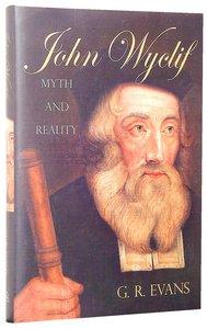 John Wyclif: Myth and Reality