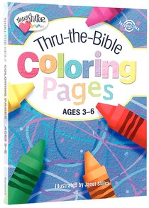 Thru-The-Bible Coloring Pages (Ages 3-6) (Heartshaper Series)