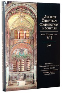 Accs OT: Job (Ancient Christian Commentary On Scripture: Old Testament Series)