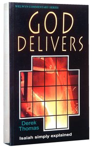 God Delivers (Isaiah) (Welwyn Commentary Series)