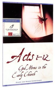 Acts 1-12: God Moves in the Early Church (Fisherman Bible Studyguide Series)