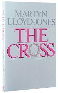 The Cross: Gods Way of Salvation