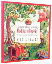 Punchinello and the Most Marvellous Gift