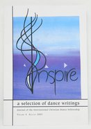Embodiment (#04 in Inspire Dance Journal Series)