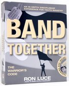Band Together (Kit) (Operation Battle Cry Series)
