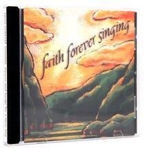 Faith Forever Singing