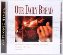 Symphonic Hymns (#16 in Our Daily Bread Series)