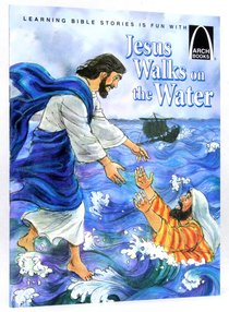 Jesus Walks on the Water (Arch Books Series)