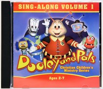Dooley and Pals: Sing-Along (Volume 1)