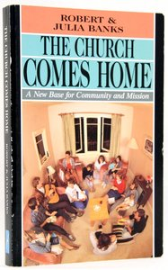 Church Comes Home (Fomerly The Home Church)