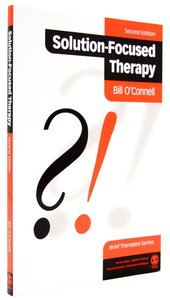 Solution Focused Therapy (2nd Edition)