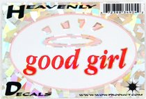 Heavenly Decal Mini Sticker: Good Girl (Oval)