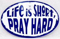 Stick Ups: Life is Short