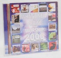 Whats New in Praise & Worship 2006