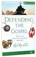 Defending the Gospel (Guidebooks For Life Series)