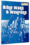 2: 52  Bible Wars & Weapons (2 52 Bible Series)