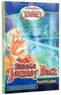 Strange Journey Back (4 Books in 1) (#01 in Adventures In Odyssey Flashbacks Series)