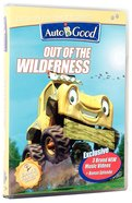 Out of the Wilderness (#02 in Auto B Good Dvd Season 2 Series)