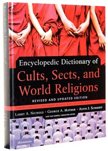 Encyclopedic Dictionary of Cults, Sects, and World Religions