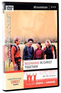 Beginning in Christ Together DVD (Experiencing Christ Together Series)