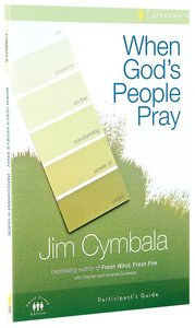 When Gods People Pray (Participants Guide)