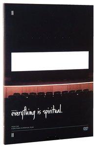 Everything is Spiritual Tour
