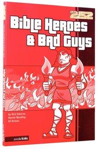 2:52: Bible Heroes & Bad Guys (2:52 Bible Series)