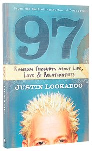 97: Random Thoughts About Life, Love and Relationships