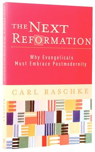 The Next Reformation