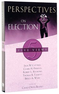 Perspectives on Election (Perspectives On Series)