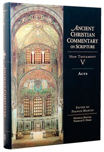 Accs NT: Acts (Ancient Christian Commentary On Scripture: New Testament Series)