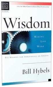 Wisdom (Christian Basics Bible Study Series)