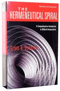 The Hermeneutical Spiral (And Expanded)