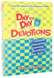 Day By Day Devotions (For Children Aged 6 - 10)
