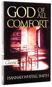 God of All Comfort (Pure Gold Classics Series)