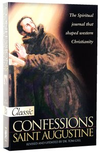 Confessions of Saint Augustine (Pure Gold Classics Series)