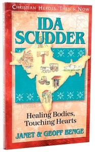 Ida Scudder (Christian Heroes Then & Now Series)