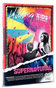 Hillsong Kids 2006: Supernatural