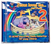 Jesus Loves Me This I Know (Vol. 2) (Happy Mouse Presents Series)