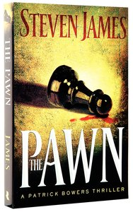 The Pawn (#01 in The Bowers Files Series)