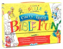 Carry Along Bible Fun (Candle Bible For Toddlers Series)