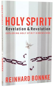 Holy Spirit: Revelation and Revolution