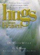 On Angel Wings (Hugs From Heaven Series)