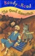 The Good Samaritan (Ready To Read Series)