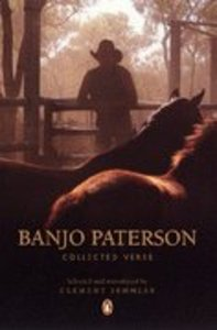 The Penguin Banjo Paterson: Collected Verse