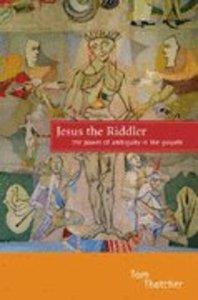 Jesus the Riddler