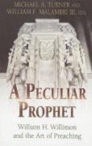 A Peculiar Prophet