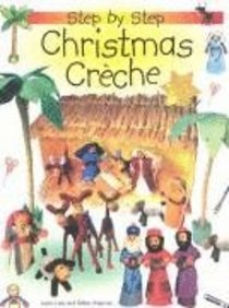 Christmas Creche (Step By Step Series)